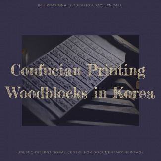 Documentary Heritage of the Month_Confucian Printing Woodblocks in Korea
